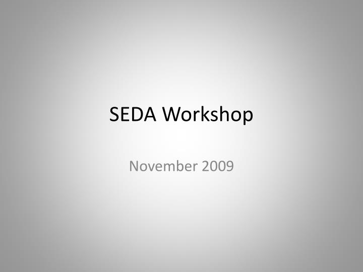 Seda workshop