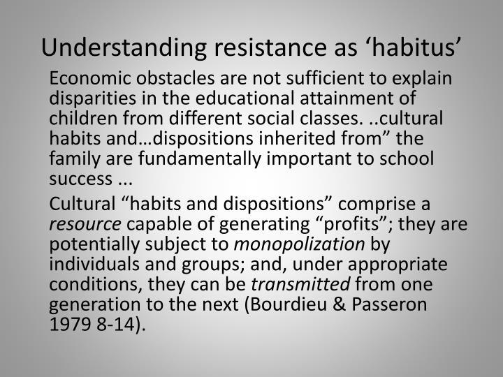 Understanding resistance as '