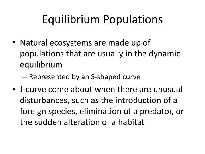 Equilibrium Populations