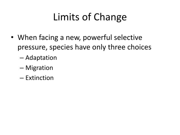 Limits of Change