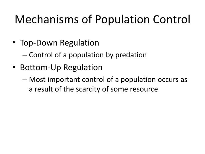 Mechanisms of Population Control
