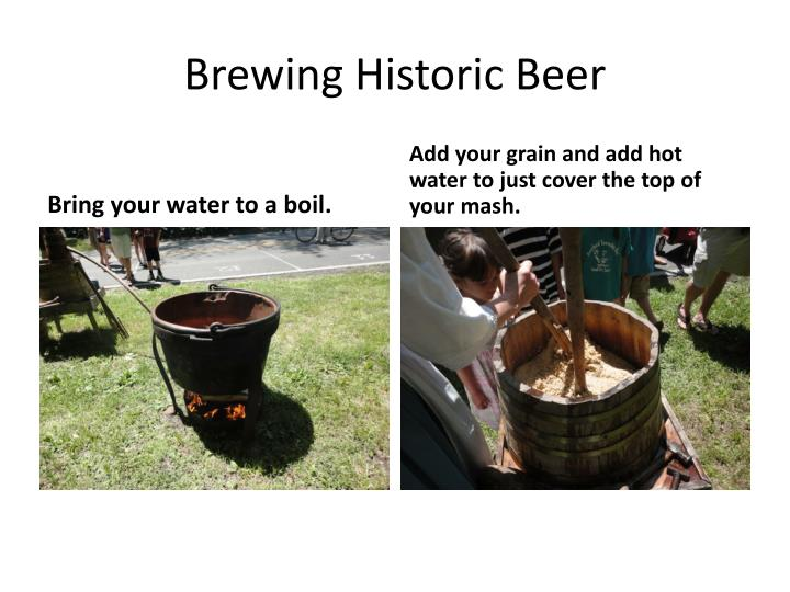 Brewing Historic Beer