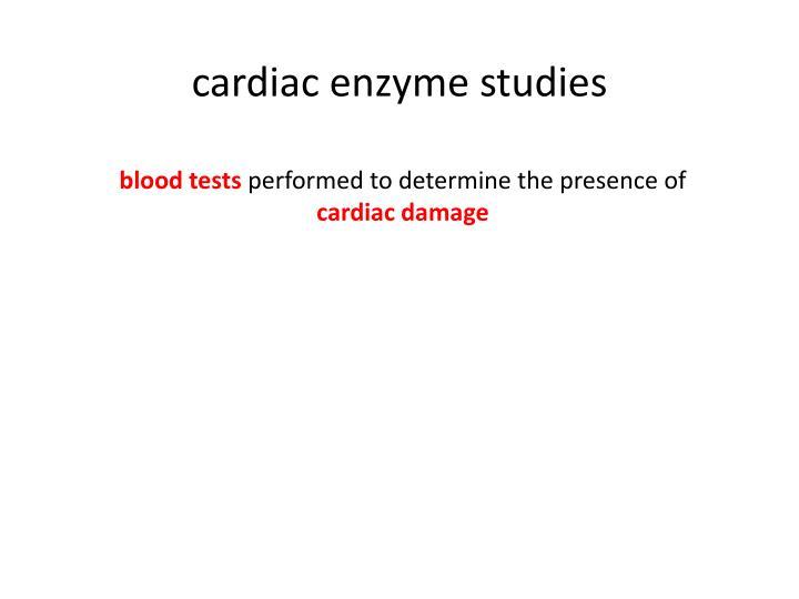 cardiac enzyme studies