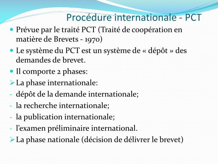 Procédure internationale - PCT