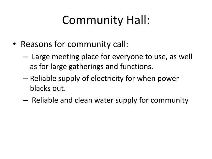 Community Hall: