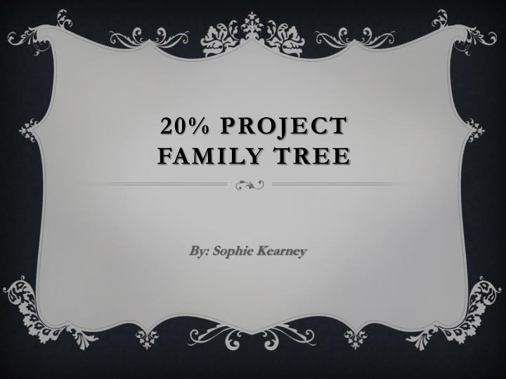 20 project family tree