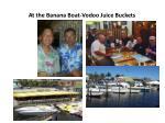 at the banana boat vodoo juice buckets