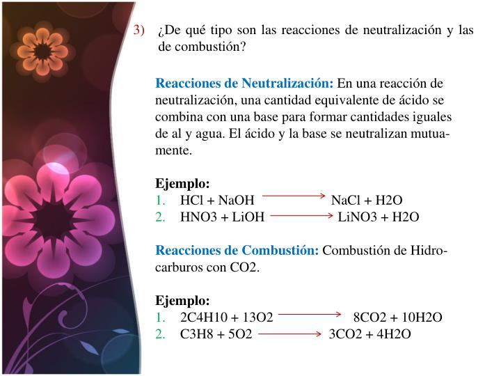 ¿De qué tipo son las reacciones de neutralización y las de combustión?