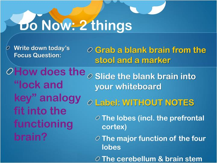Do now 2 things
