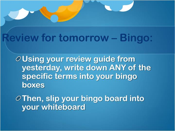 Review for tomorrow – Bingo:
