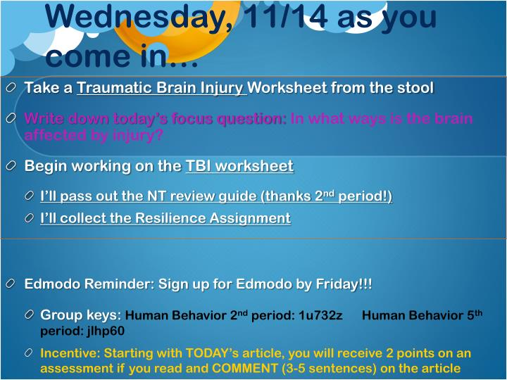Wednesday, 11/14 as you come in…