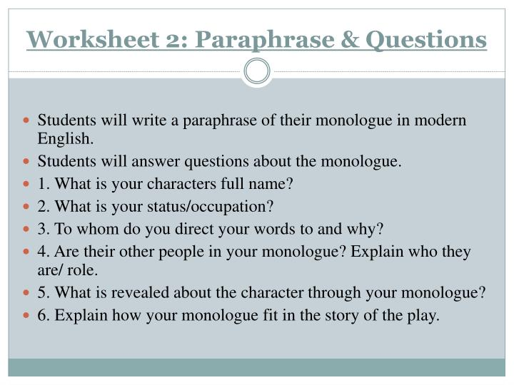 Worksheet 2: Paraphrase & Questions