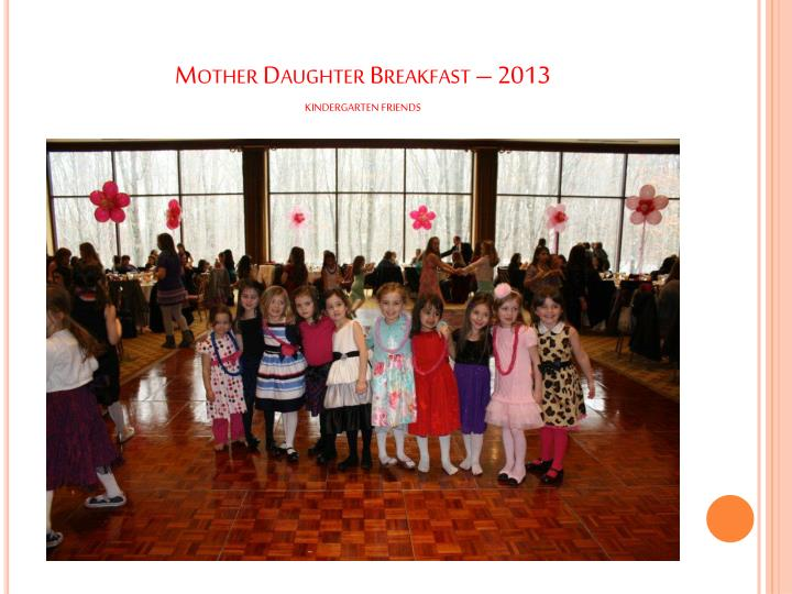 Mother Daughter Breakfast – 2013