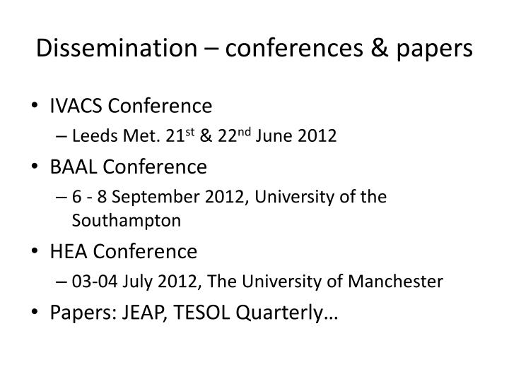 Dissemination – conferences & papers
