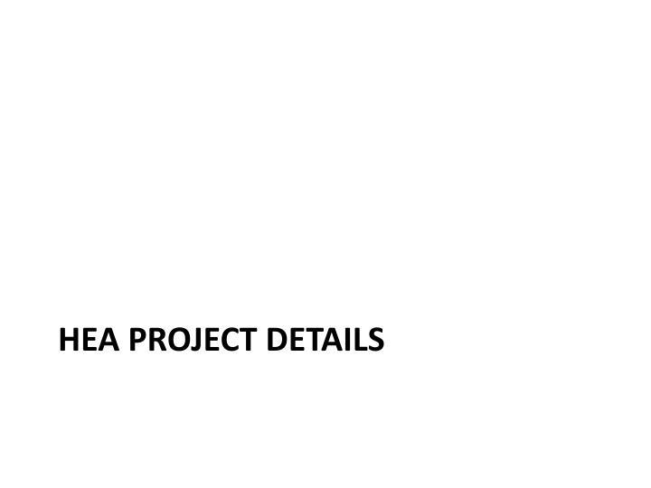 HEA Project Details