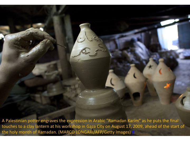 "A Palestinian potter engraves the expression in Arabic ""Ramadan"