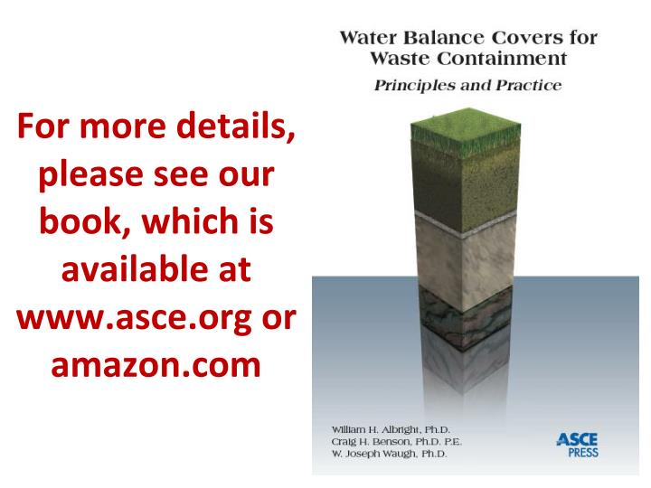 For more details please see our book which is available at www asce org or amazon com
