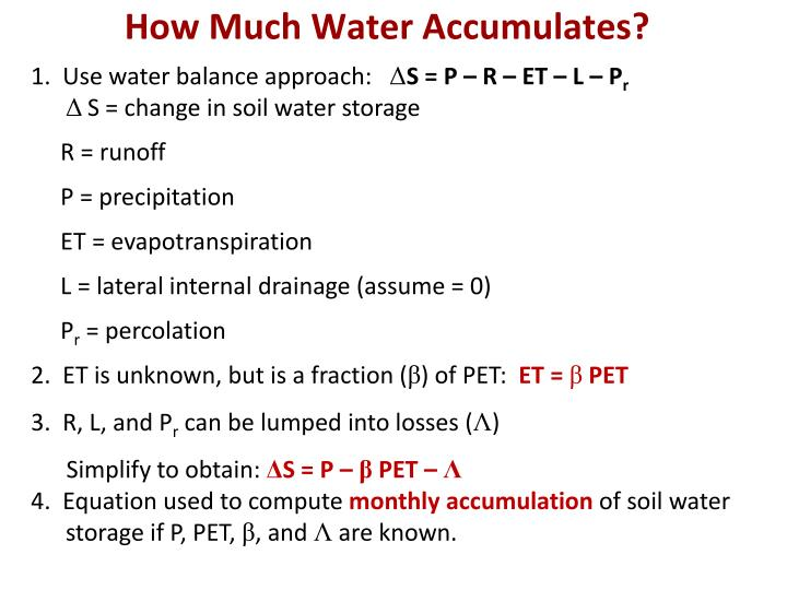 How Much Water Accumulates?