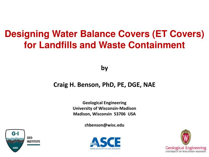 Designing Water Balance Covers (ET Covers) for Landfills and Waste Containment