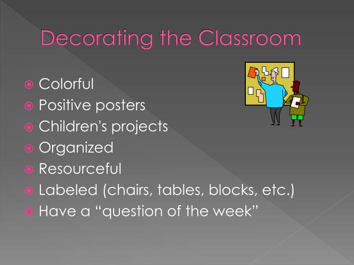 Decorating the Classroom