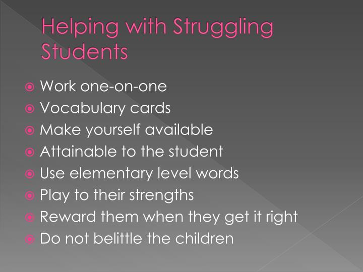Helping with Struggling Students