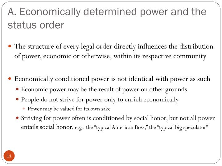 distribution of power within the political community In max weber's distribution of power within the political community, he  discusses three concepts: class, status and parties weber begins by.
