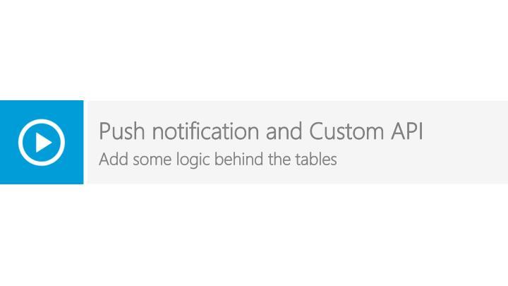 Push notification and Custom API