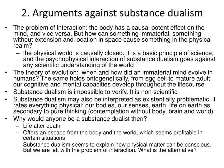 2. Arguments against substance dualism