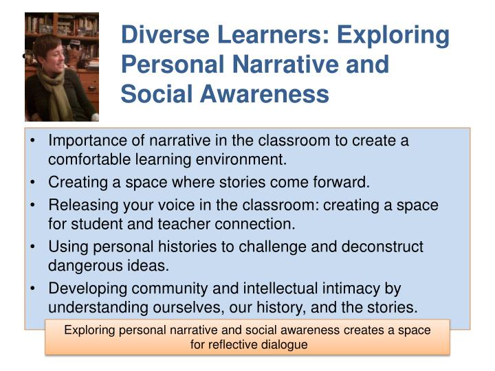 Diverse Learners: Exploring Personal Narrative and Social Awareness