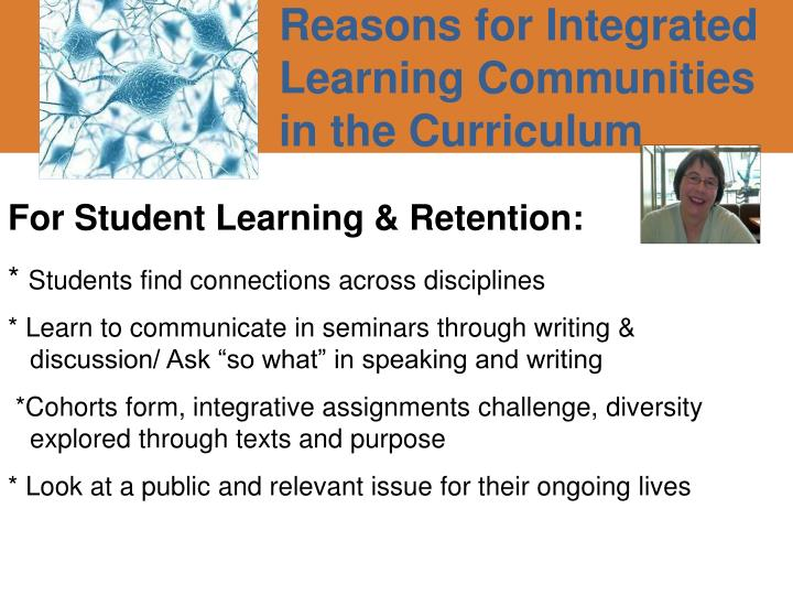 Reasons for Integrated Learning Communities in the Curriculum