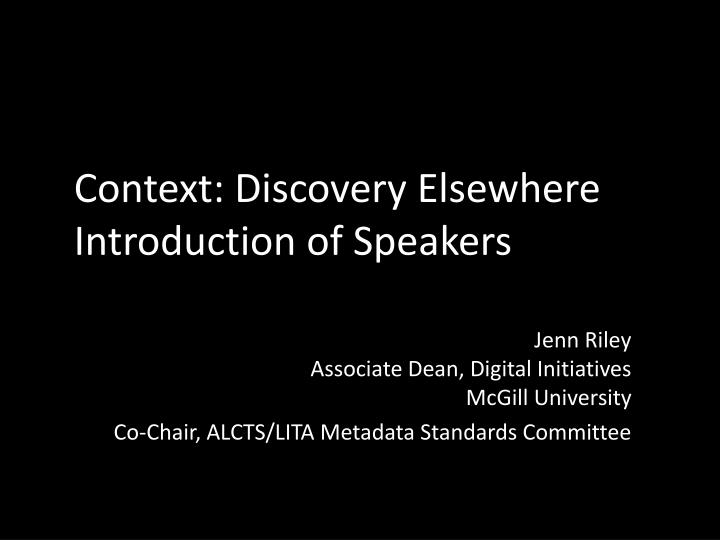 Context discovery elsewhere introduction of speakers