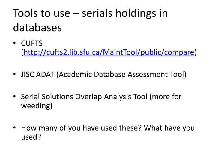Tools to use – serials holdings in databases