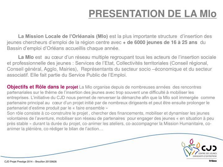 PRESENTATION DE LA Mlo