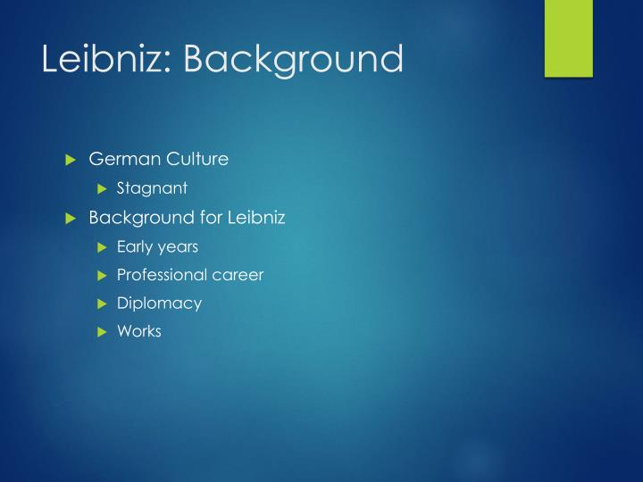 Leibniz: Background
