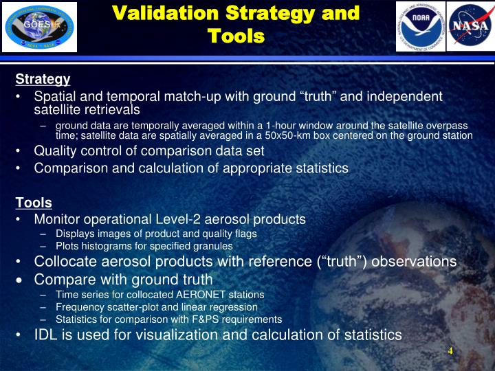 Validation Strategy and Tools