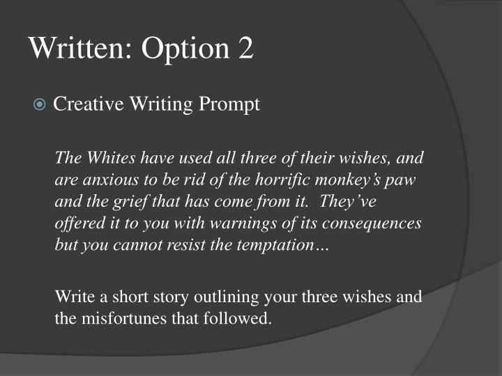 Written: Option 2