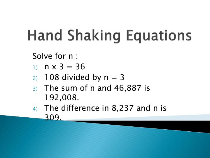 Hand Shaking Equations