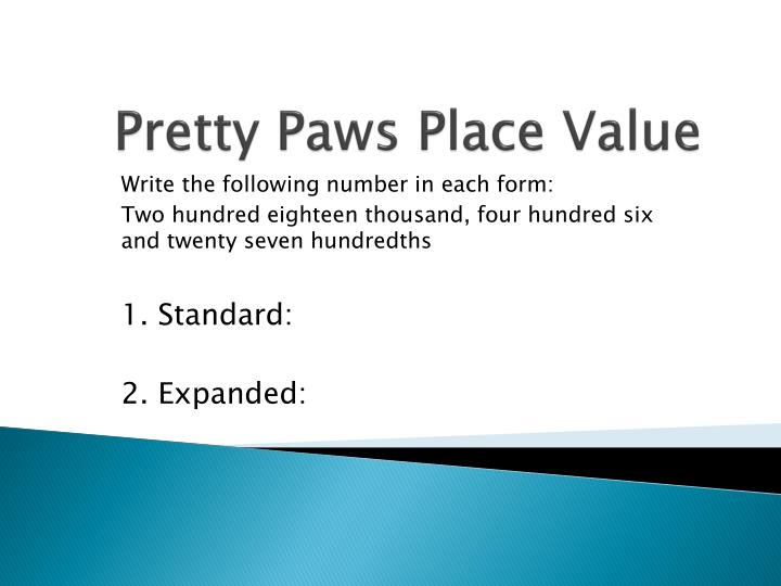 Pretty paws place value