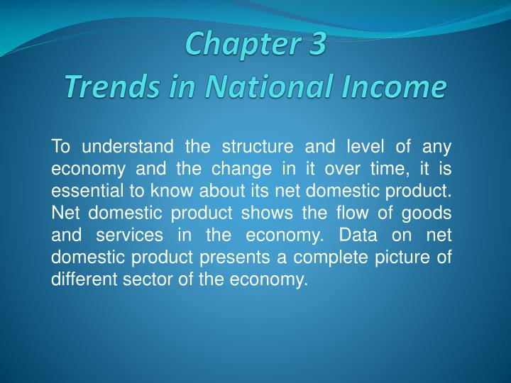 Chapter 3 trends in national income