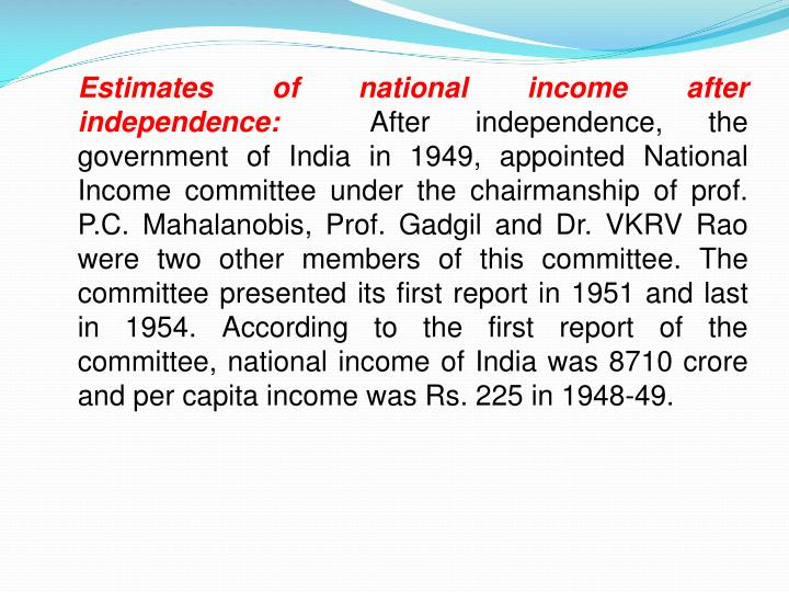 Estimates of national income after independence: