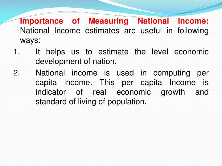 Importance of Measuring National Income: