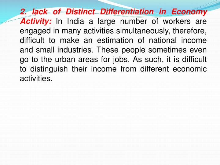 2. lack of Distinct Differentiation in Economy Activity: