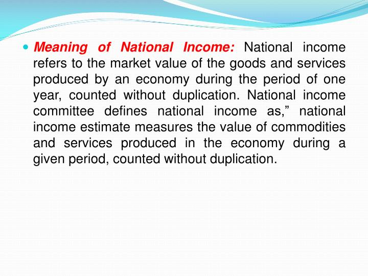 Meaning of National Income: