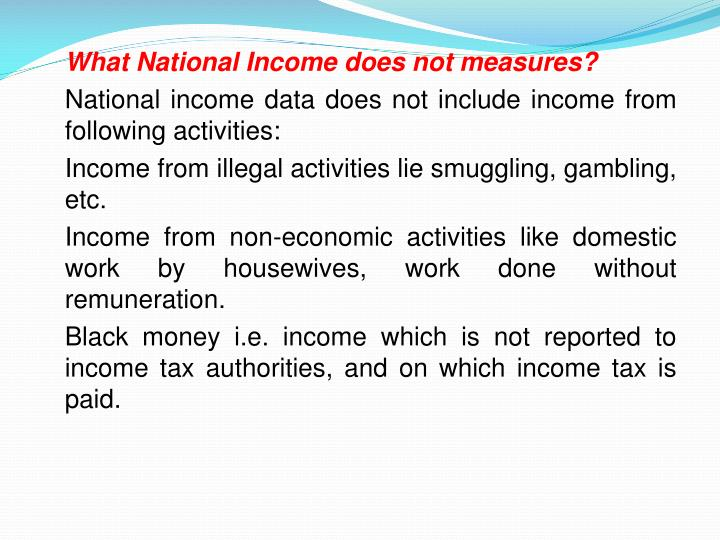 What National Income does not measures?