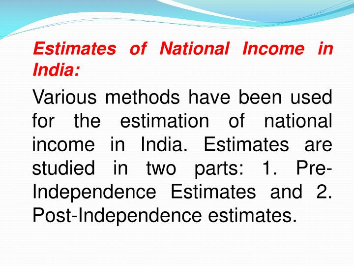Estimates of National Income in India: