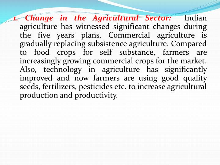 1. Change in the Agricultural Sector:
