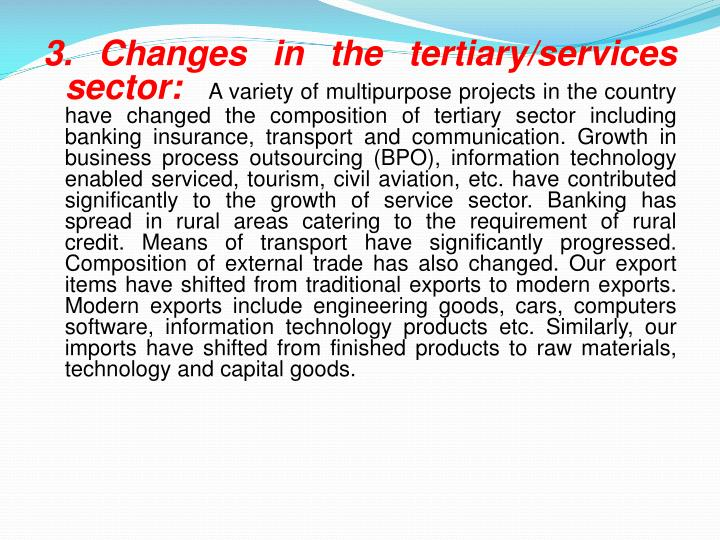 3. Changes in the tertiary/services sector: