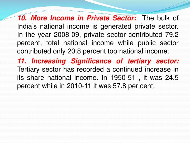 10.	More Income in Private Sector:
