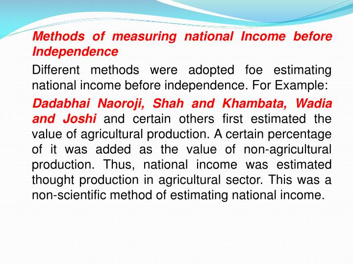 Methods of measuring national Income before Independence