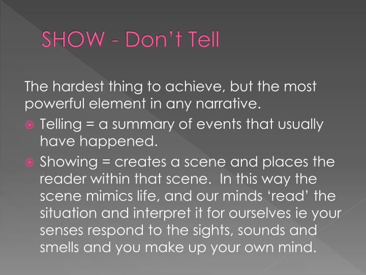 SHOW - Don't Tell
